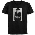 Born to Kvetch black shirt